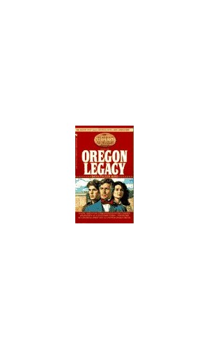Oregon Legacy By Dana Fuller Ross