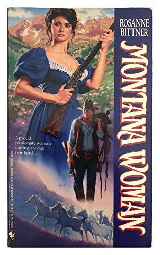 Montana Woman By F. Rosanne Bittner