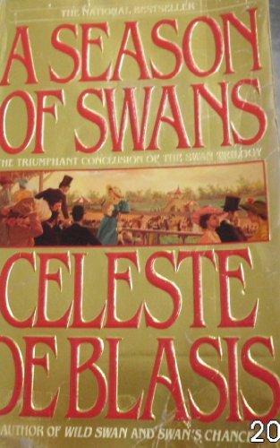 Season of Swans By Blasis Celeste De