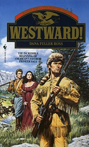 Westward By Dana Fuller Ross