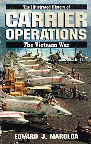 Illustrated History of the Vietnam War By Edward J. Marolda
