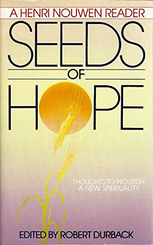 Seeds of Hope By Robert Durback