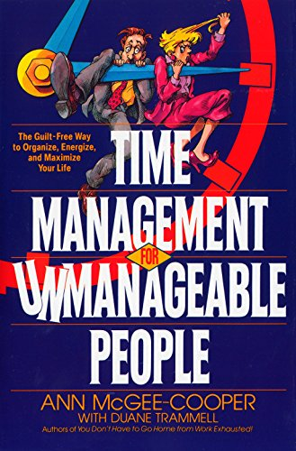 Time Management For Unmanageab By Ann McGee-Cooper