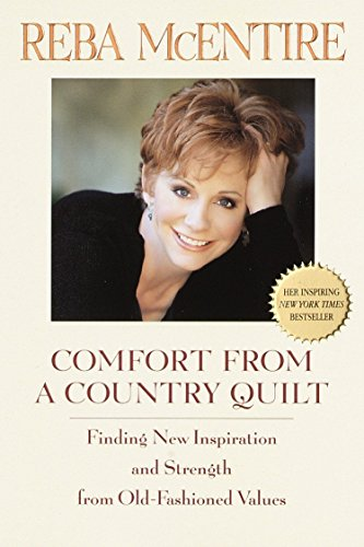 Comfort Of A Country Quilt By Reba McEntire