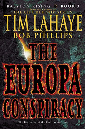 Babylon Rising: The Europa Conspiracy By Dr Tim LaHaye