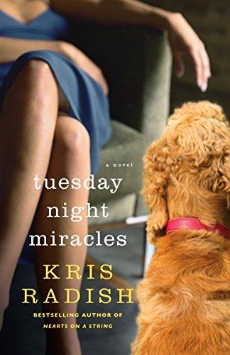 Tuesday Night Miracles By Kris Radish