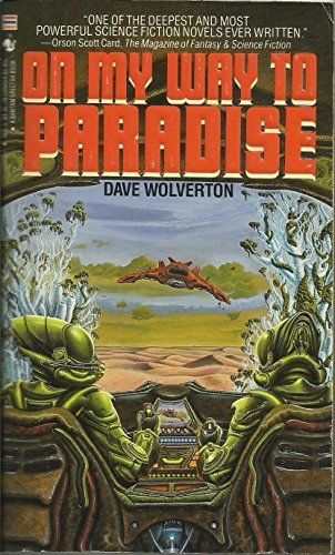 On My Way to Paradise By David Wolverton