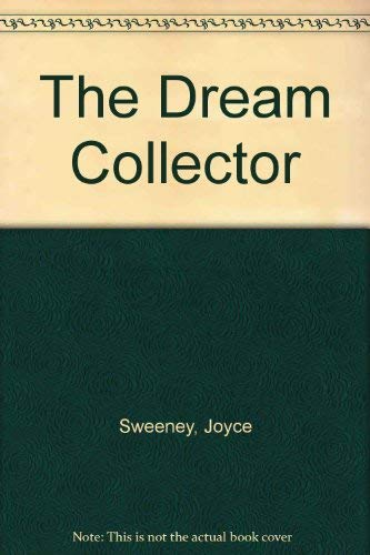 The Dream Collector By Joyce Sweeney