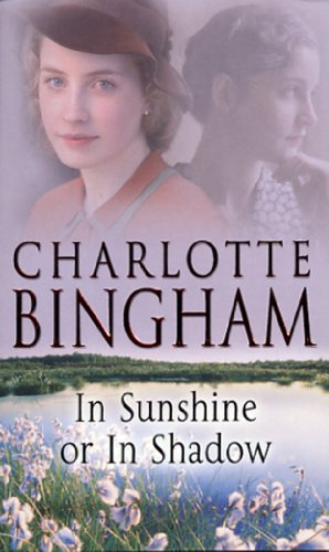In Sunshine Or In Shadow By Charlotte Bingham