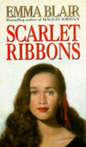 Scarlet Ribbons By Emma Blair