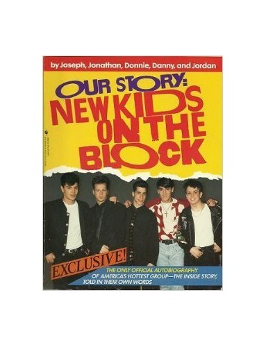 "Our Story By ""New Kids on the Block"""