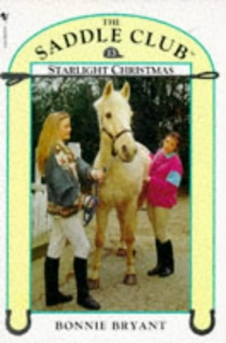 Starlight Christmas by Bonnie Bryant
