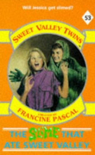 The Slime That Ate Sweet Valley By Jamie Suzanne