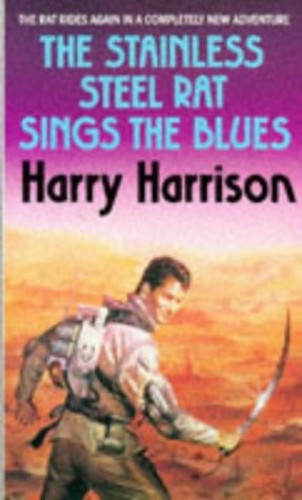 The Stainless Steel Rat Sings the Blues By Harry Harrison
