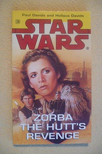 Star Wars: Zorba the Hutt's Revenge By Paul Davids