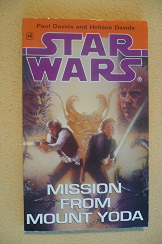 Star Wars: Mission from Mount Yoda By Paul Davids