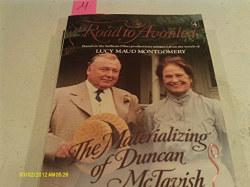 The Materializing of Duncan McTavish By L. M. Montgomery