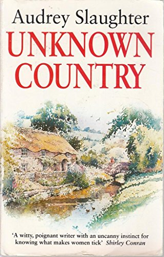 Unknown Country By Audrey Slaughter