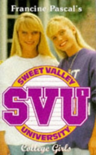 College Girls (Sweet Valley University) By Laurie John