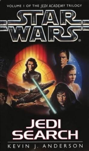 Jedi Search by Kevin J. Anderson