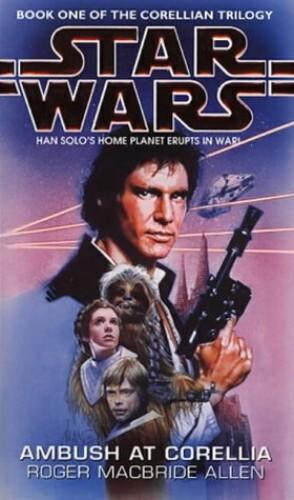 Star Wars: Ambush at Corellia By Roger MacBride Allen