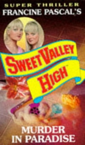 Murder in Paradise (Sweet Valley High Super Thriller) By Kate William