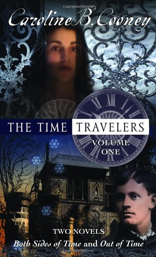 Time Travelers By Caroline B Cooney