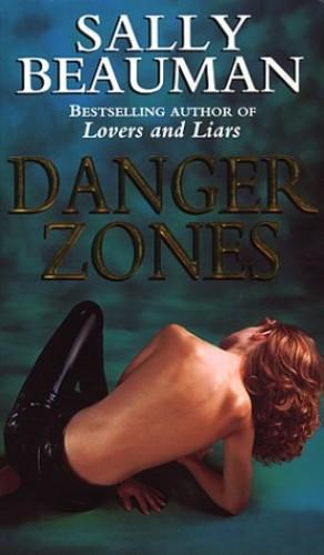 Danger Zones By Sally Beauman