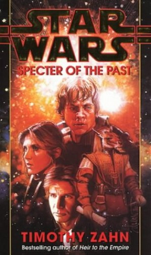 Star Wars: Specter of the Past By Timothy Zahn