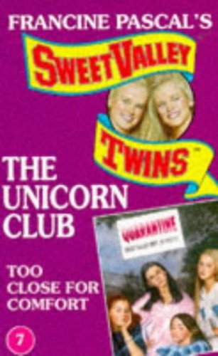 Too Close for Comfort (Sweet Valley Twins: The Unicorn Club) By Alice Nicole Johansson