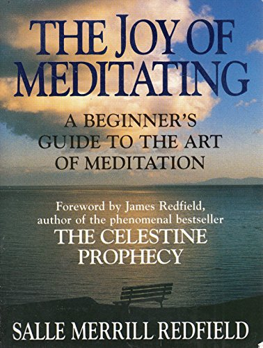 The Joy of Meditating By Salle Merrill Redfield