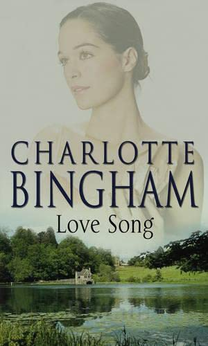 Love Song By Charlotte Bingham