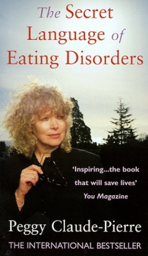 The Secret Language of Eating Disorders By Peggy Claude-Pierre