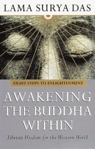 Awakening The Buddha Within By Surya Das