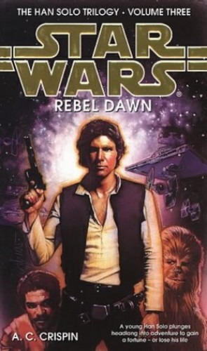 Rebel Dawn By A. C. Crispin