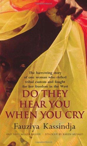 Do They Hear You When You Cry By Fauziya Kassindja