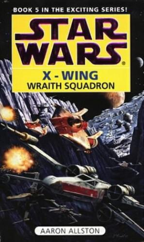 Star Wars: Wraith Squadron by Aaron Allston