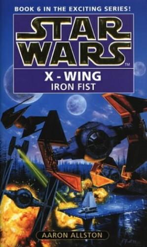 Star Wars: Iron Fist by Aaron Allston