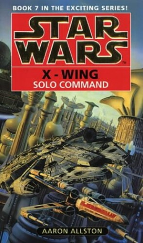 Star Wars: Solo Command By Aaron Allston