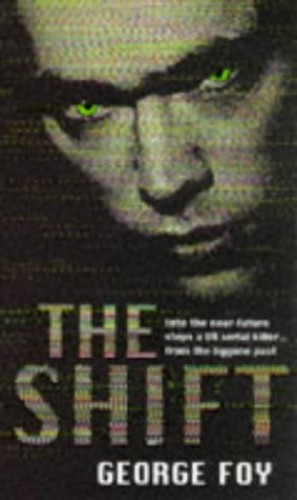 The Shift By George Foy