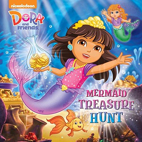 Mermaid Treasure Hunt (Dora and Friends) By Mary Tillworth