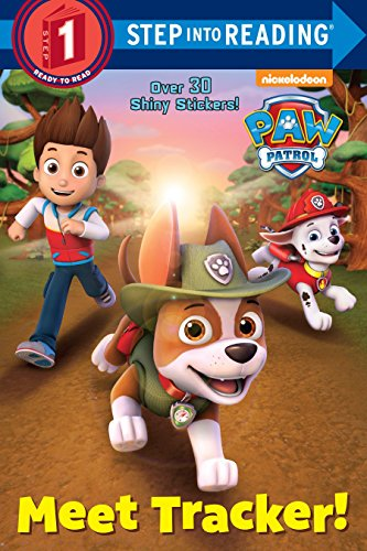 Meet Tracker! (Paw Patrol) By Geof Smith