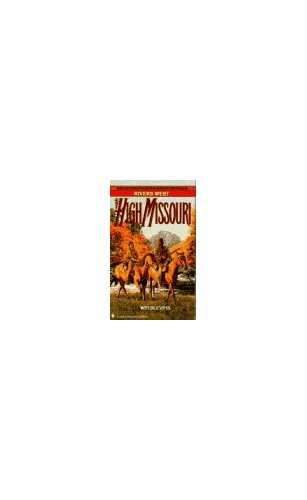 The High Missouri By Win Blevins