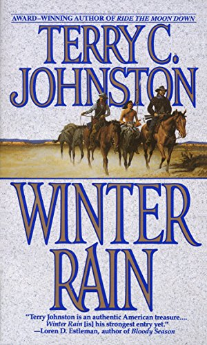 Winter Rain By Terry C. Johnston
