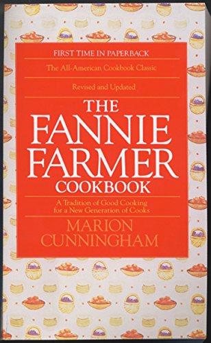 Fannie Farmers Cookbook By Marion Cunningham