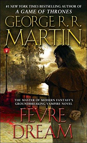 Fevre Dream By George R R Martin