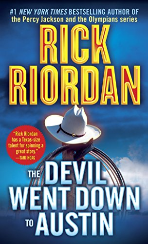 Devil Went down to Austin By Rick Riordan