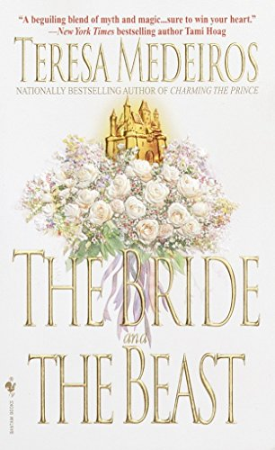 Bride and the Beast, the By Teresa Medeiros