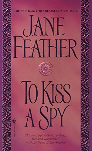 To Kiss A Spy By Jane Feather