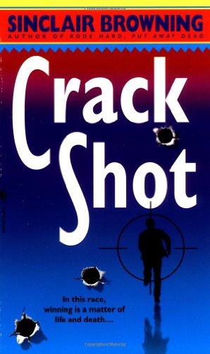 Crack Shot By Sinclair Browning